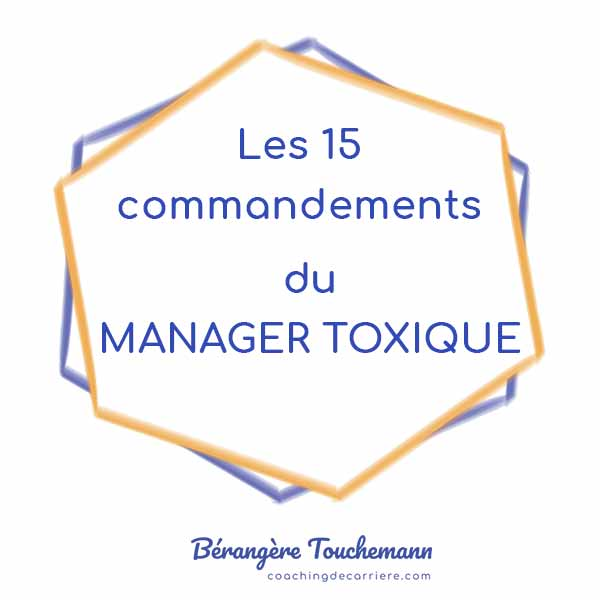 Les 15 commandements du manager toxique…