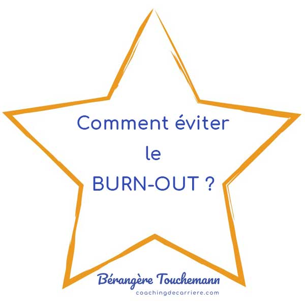 Comment éviter le burn-out ?