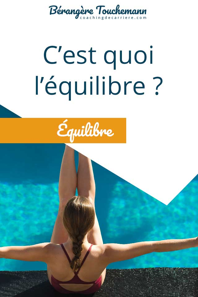 You are currently viewing C'est quoi, l'équilibre ?